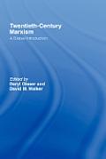 Twentieth-Century Marxism: A Global Introduction