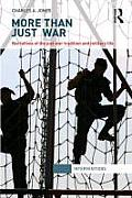 More Than Just War: Narratives of the Just War and Military Life