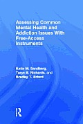 Assessing Common Mental Health and Addiction Issues With Free-Access Instruments