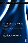 The Public Shaping of Medical Research: Patient Associations, Health Movements and Biomedicine