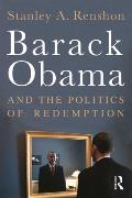 Barack Obama & the Politics of Redemption