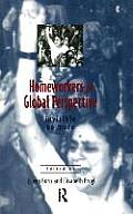 Homeworkers in Global Perspective: Invisible No More