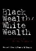 Black Wealth White Wealth A New Perspective on Racial Inequality