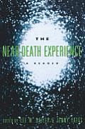 Near Death Experience A Reader