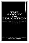 Agony of Education Black Students at a White University