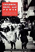 Children Race & Power Kenneth & Mamie Clarks Northside Center