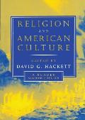 Religion & American Culture a Reader 2nd edition