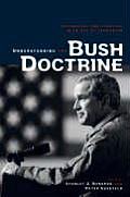 Understanding the Bush Doctrine Psychology & Strategy in an Age of Terrorism