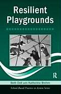 Resilient Playgrounds