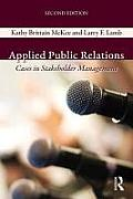 Applied Public Relations Cases In Stakeholder Management