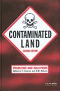 Contaminated Land: Problems and Solutions, Second Edition