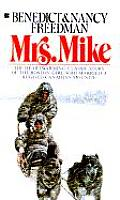 Mrs Mike The Story of Katherine Mary Flannigan