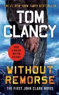 Without Remorse: A John Clark Novel: Jack Clark 1