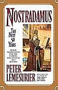Nostradamus The Next 50 Years A New