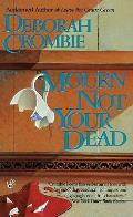 Mourn Not Your Dead