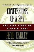 Confessions of a Spy The Real Story of Aldrich Ames