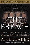 Breach Inside The Impeachment & Trial Of William Jefferson Clinton