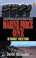 Strike Vector Marine Force One