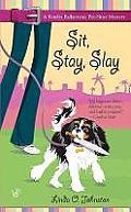 Sit Stay Slay