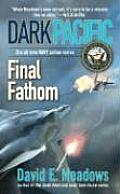 Final Fathom Dark Pacific