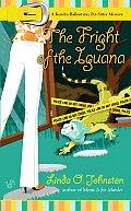 Fright of the Iguana A Kendra Ballantyne Pet Sitter Mystery