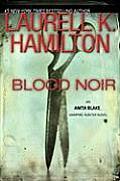 Blood Noir Anita Blake 16