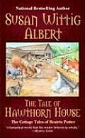 The Tale of Hawthorn House: A Cottage Tales of Beatrix Potter Mystery: Cottage Tales of Beatrix Potter 4