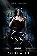 & Falling Fly