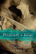 Pleasures Edge