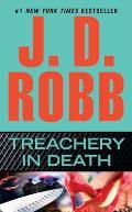 Treachery in Death: An In Death Novel: In Death 32