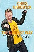 Nerdist Way How To Reach the Next Level in Real Life