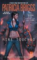 Fire Touched Mercy Thompson Book 9