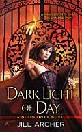 Dark Light of Day Noon Onyx 1