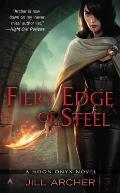 Fiery Edge of Steel Noon Oynx 2