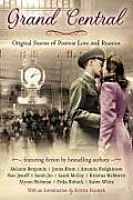 Grand Central Original Stories of Postwar Love & Reunion