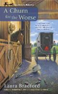 Churn for the Worse An Amish Mystery
