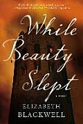 While Beauty Slept