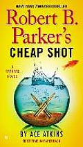 Robert B. Parkers Cheap Shot