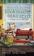 Bookman Dead Style: A Dangerous Type Mystery: Dangerous Type 2