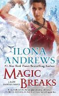 Magic Breaks Kate Daniels Book 7