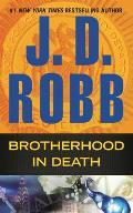 Brotherhood in Death: An Eve Dallas Mystery: Eve Dallas 43
