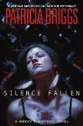 Silence Fallen: A Mercy Thompson Novel: Mercy Thompson 10
