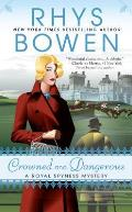 Crowned and Dangerous: A Royal Spyness Mystery: Royal Spyness 10