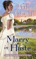 Marry in Haste A Marriage of Convenience Romance