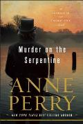 Murder on the Serpentine A Charlotte & Thomas Pitt Novel