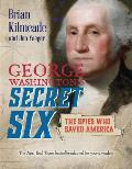 George Washingtons Secret Six Young Readers Adaptation