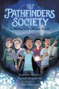 Mystery of the Moon Tower (The Pathfinders Society)