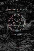 The Merciless IV: Last Rites