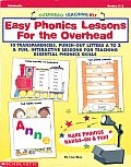 Easy Phonics Lessons for the Overhead 10 Transparencies Punch Out Letters A to Z & Fun Interactive Lessons for Teaching Essential Phonics Skills