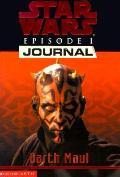 Star Wars Journals Episode 1 Darth Maul